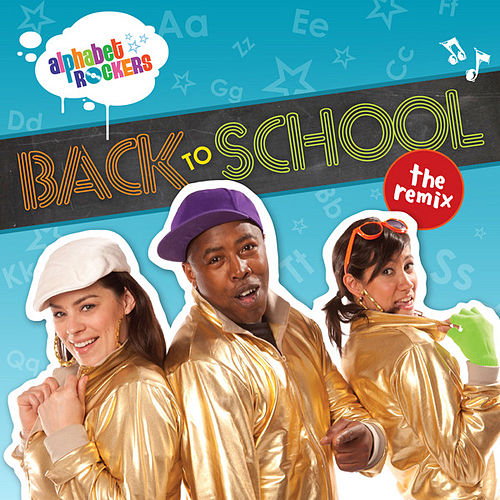 Back to School: The Remix by Alphabet Rockers