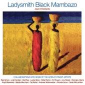 Ladysmith Black Mambazo & Friends de Ladysmith Black Mambazo