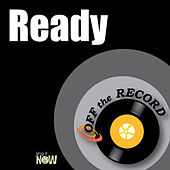 Ready by Off the Record