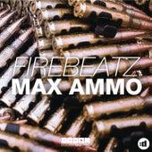 Max Ammo by Firebeatz