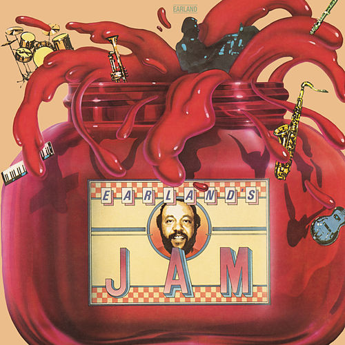 Earland's Jam (Bonus Track Version) by Charles Earland