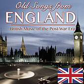 Old Songs from England. British Music of the Post War Era von Various Artists