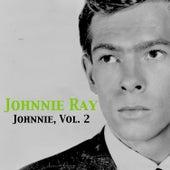 Johnnie, Vol. 2 by Johnnie Ray
