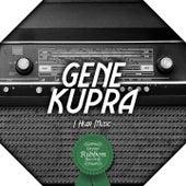 I Hear Music de Gene Krupa