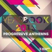 Yearbook 2013 - Progressive Anthems de Various Artists