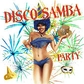 Disco Samba Party von Various Artists