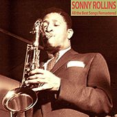 All the Best Songs Remastered de Sonny Rollins