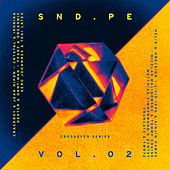 Sound Pellegrino Presents SND.PE, Vol. 2: Crossover Series de Various Artists