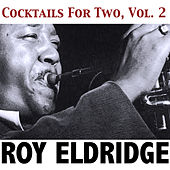 Cocktails for Two, Vol. 2 by Roy Eldridge