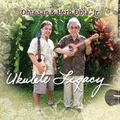 'Ukulele Legacy by Herb Ohta, Jr.