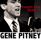 Twenty Two Days by Gene Pitney