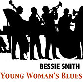 Young Woman's Blues by Bessie Smith
