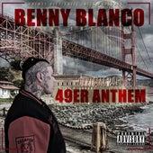49er Anthem von benny blanco