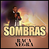 Sombras (Single) de Raça Negra