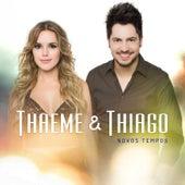 Novos Tempos - Ep de Thaeme & Thiago