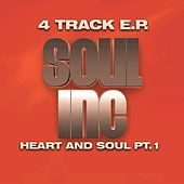 Heart and Soul, Pt. 1 (EP) by Soul, Inc.