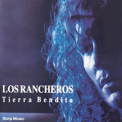 Tierra Bendita by Los Rancheros