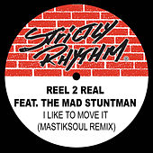 I Like to Move It (Mastiksoul Remix) - Single van Reel 2 Real
