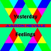 Yesterday by Aaron Neville