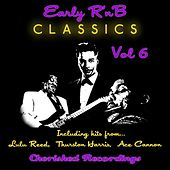 Early R and B, Vol. 6 von Various Artists