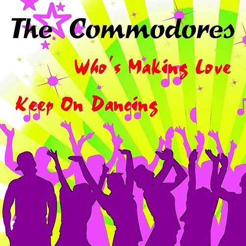 Who's Making Love by The Commodores