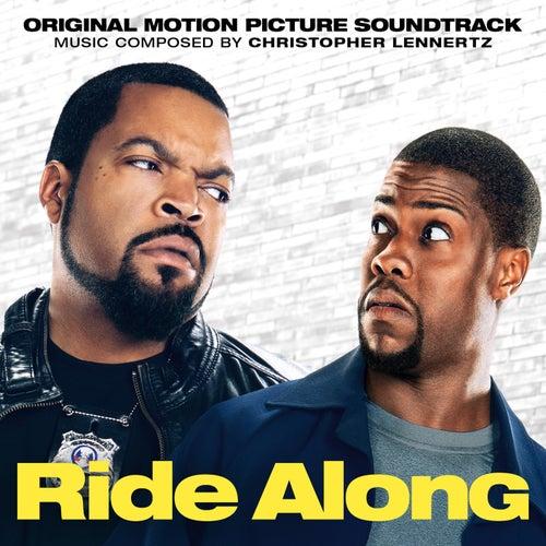 Ride Along (Original Motion Picture Soundtrack) by Christopher Lennertz