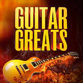 The Guitar Greats (50 Hits That Made Us Love the Electric Guitar) de Various Artists