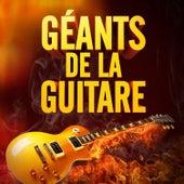 Géants de la Guitare (50 tubes qui nous ont fait aimer la guitare électrique) de Various Artists