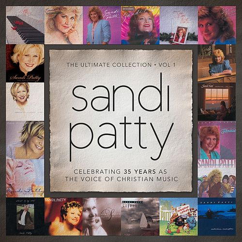 The Ultimate Collection: Vol. 1 by Sandi Patty