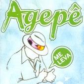Me Leva de Agepê