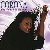 The Rhythm Of The Night by Corona