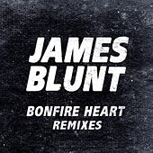 Bonfire Heart Remixes de James Blunt