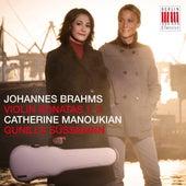 Brahms: Violin Sonatas by Catherine Manoukian