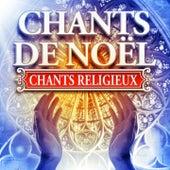 Chants de Noël (Chants religieux) de Various Artists