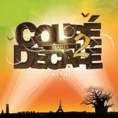 Coupé décalé mania, vol. 2 by Various Artists