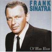 Ol' Man River by Frank Sinatra