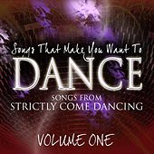 Songs That Make You Want To Dance - Songs From Strictly Come Dancing, Vol. 1 fra Various Artists