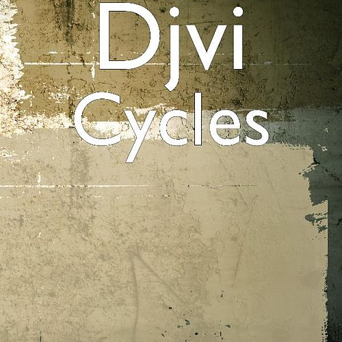 Cycles by Djvi