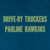 Pauline Hawkins de Drive-By Truckers