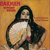 Carmen Without Words de Andre Kostelanetz And His Orchestra