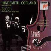 Hindemith & Copland: Violin Sonatas - Bloch: Violin Sonata & Baal Shem by Isaac Stern