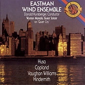 Eastman Wind Ensemble Plays Husa, Copland, Vaughan Williams & Hindemith von Eastman Wind Ensemble