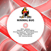 Minimal Bug by Various Artists