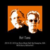 2014-01-02 Iron Horse Music Hall, Northampton, MA (Live) by Hot Tuna