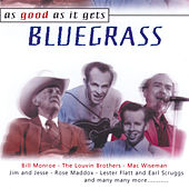 As Good as It Gets: Bluegrass by Various Artists