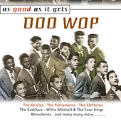 As Good as It Gets: Doo Wop von Various Artists