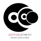 Let Me Fly de JazzyFunk