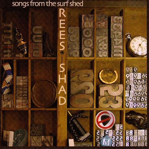 Songs from the Surf Shack de The Rees Shad Band
