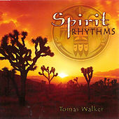 Spirit Rhythms van Thomas Walker