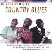 As Good as It Gets: Country Blues by Various Artists